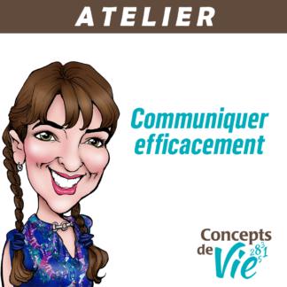 Atelier - Communiquer efficacement
